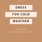 How to Dress for Cold Weather