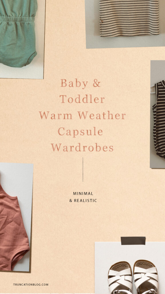 Warm Weather Baby and Toddler Capsule Wardrobes